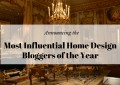 best home design blogs and bloggers to follow