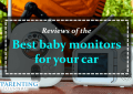best baby monitors for car reviews
