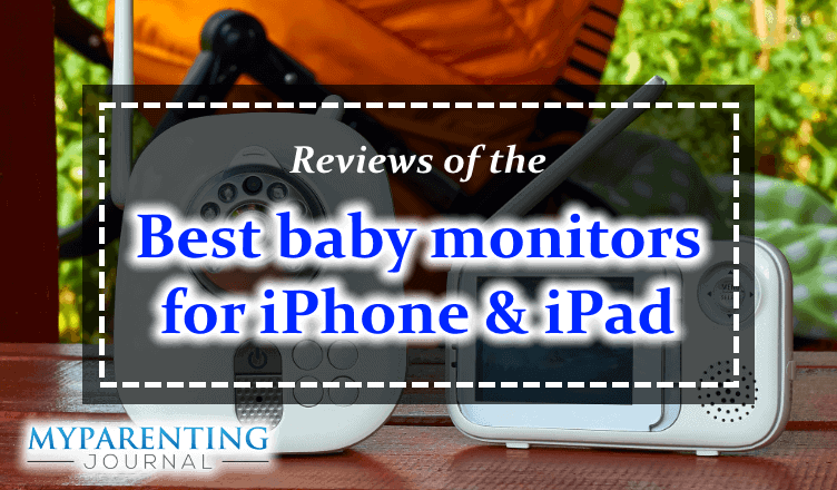 best baby monitors for iphone ipad reviews