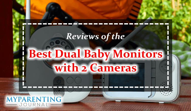 best dual baby monitors with 2 cameras reviews