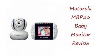 Is the Motorola MBP33 a Good Chioce for Your Baby?